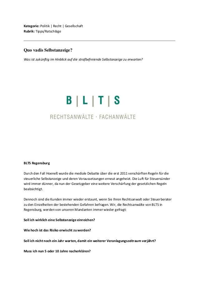 Kategorie: Politik   Recht   Gesellschaft Rubrik: Tipps/Ratschläge  Quo vadis Selbstanzeige?  Was ist zukünftig im Hinblic...
