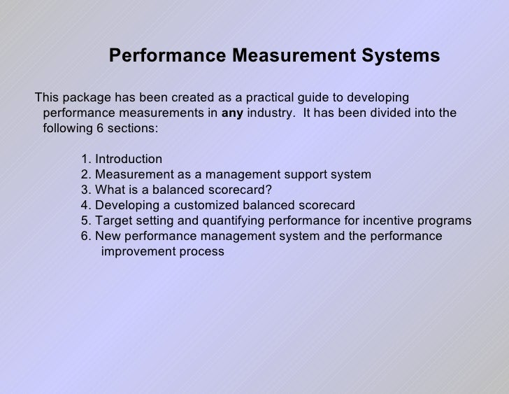 <ul><li>This package has been created as a practical guide to developing performance measurements in  any  industry.  It h...