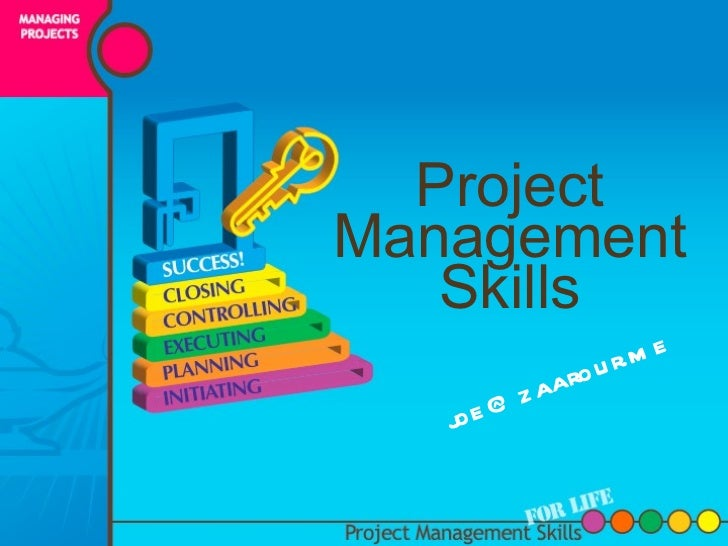 Project Management Skills [email_address]