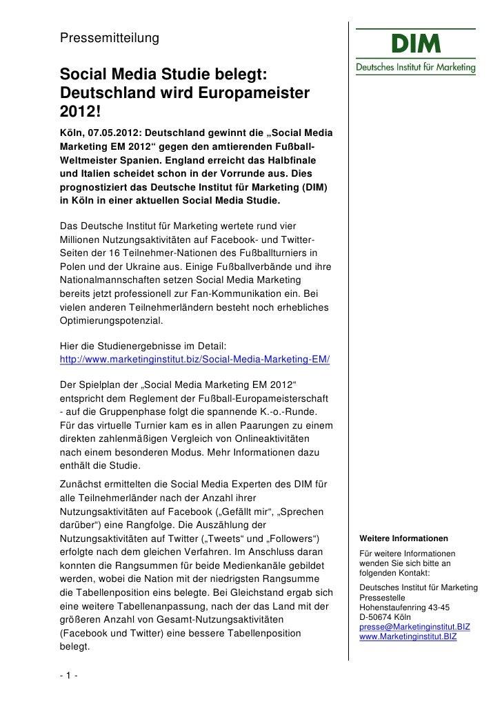 """PressemitteilungSocial Media Studie belegt:Deutschland wird Europameister2012!Köln, 07.05.2012: Deutschland gewinnt die """"S..."""