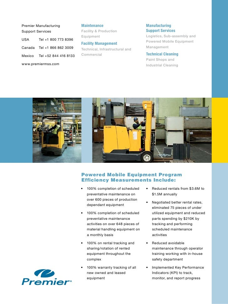 Premier Manufacturing           Maintenance                           Manufacturing Support Services                Facili...