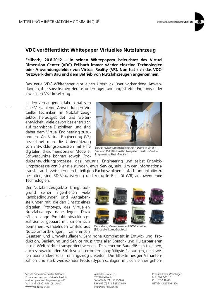 MITTEILUNG • INFORMATION • COMMUNIQUÉ  VDC veröffentlicht Whitepaper Virtuelles Nutzfahrzeug  Fellbach, 20.8.2012 – In sei...