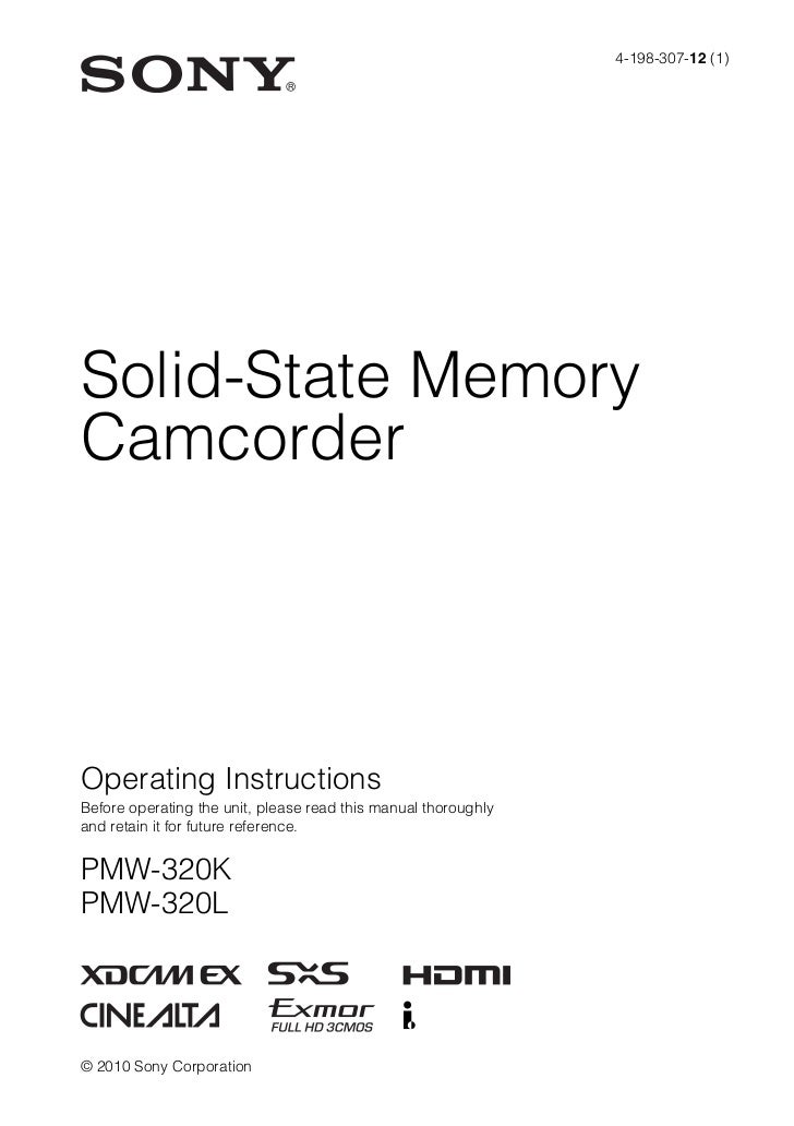 4-198-307-12 (1)Solid-State MemoryCamcorderOperating InstructionsBefore operating the unit, please read this manual thorou...