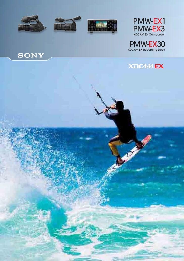 PMW-EX1   PMW-EX3   XDCAM EX CamcorderPMW-EX30XDCAM EX Recording Deck