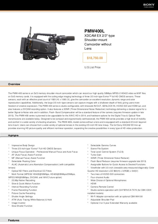 """SONY  SONY  PMW400L XDCAM EX 2/3""""-type Shoulder-mount Camcorder without Lens $18,750.00 U.S.List Price  Overview  The PMW-..."""