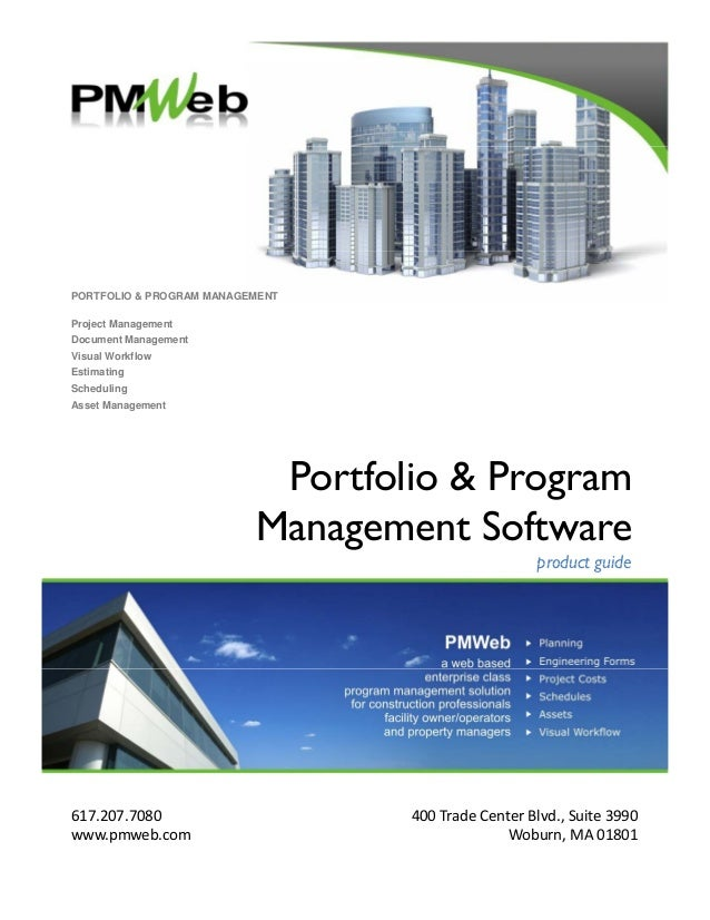 PORTFOLIO & PROGRAM MANAGEMENT Project Management Document Management Visual WorkflowVisual Workflow Estimating Scheduling...