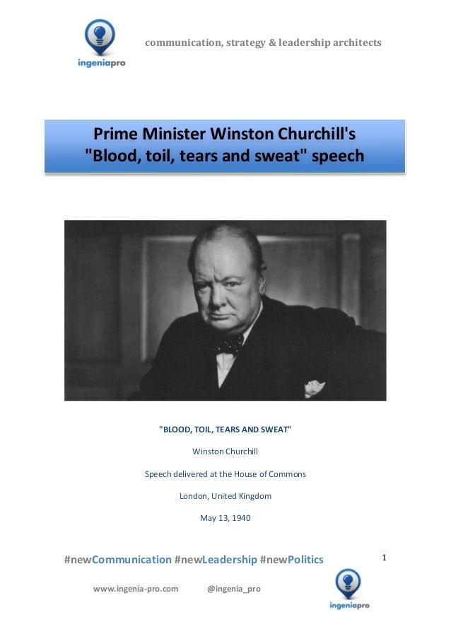 "PM Winston Churchill's ""Blood, toil, tears & sweat"" speech"