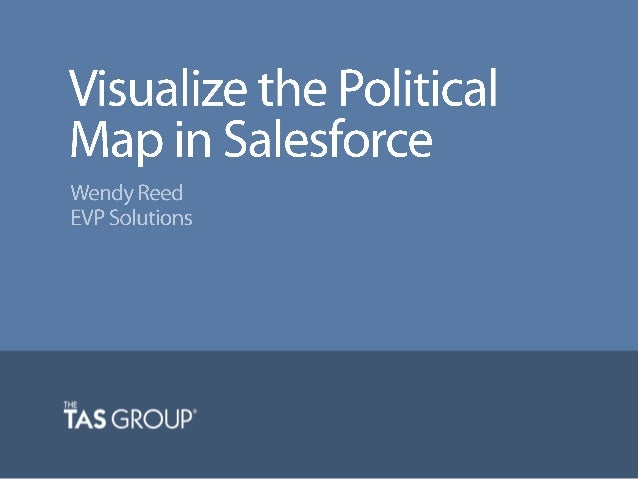 Sales Webinar | Visualize the Political Map in Salesforce