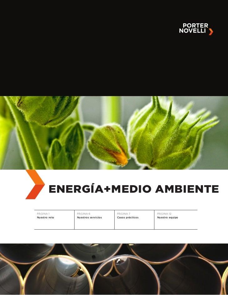 ENERGÍA+MEDIO AMBIENTEPÁGINA 1       PÁGINA 6             PÁGINA 7          PÁGINA 12Nuestro reto   Nuestros servicios   C...