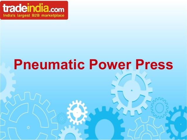 Pneumatic Power Press