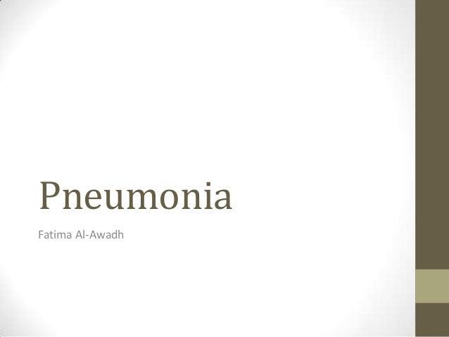 PneumoniaFatima Al-Awadh