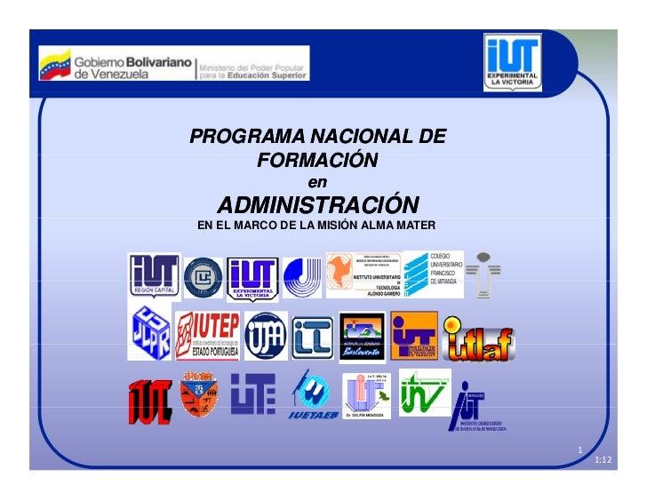 PROGRAMA NACIONAL DE     FORMACIÓN                en  ADMINISTRACIÓNEN EL MARCO DE LA MISIÓN ALMA MATER                   ...