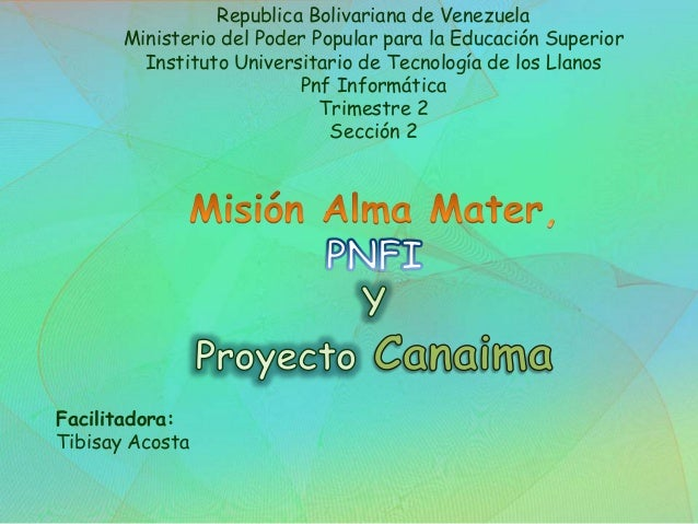 PNF y Canaima.