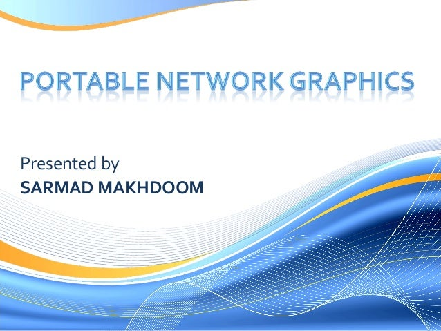 Presented by SARMAD MAKHDOOM