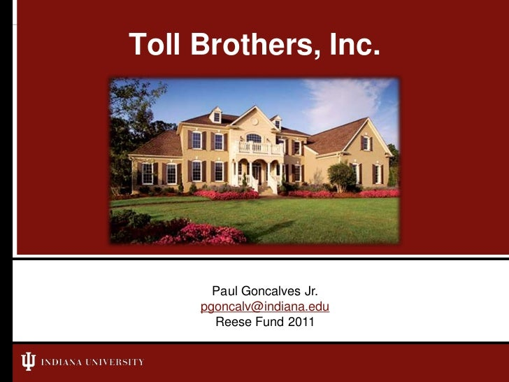 2011 Reese Fund Presentation - Toll Brothers