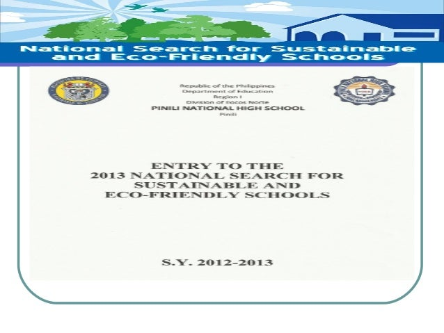 Pnhs yes o entry for the national search for sustainable and eco-friendly schools