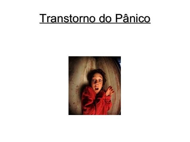 Transtorno do PânicoTranstorno do Pânico