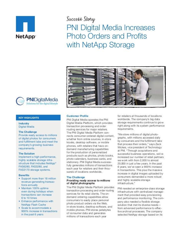 Success Story                                   PNI Digital Media Increases                                   Photo Orders...