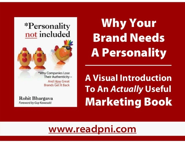Why Your Brand Needs A Personality A Visual Introduction To An Actually Useful Marketing Book www.readpni.com