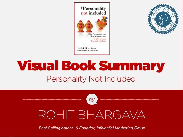 Visual Book Summary  Personality Not Included  by  ROHIT BHARGAVA  Best Selling Author & Founder, Influential Marketing Gr...
