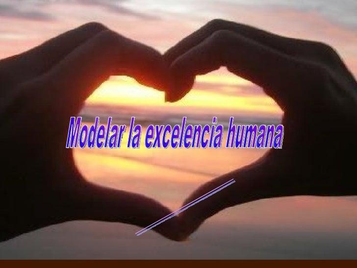 PNL Modelar la excelencia humana