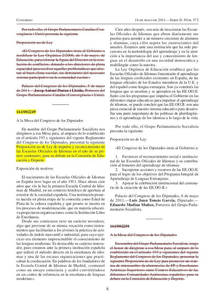 Congreso                                                                           16 de mayo de 2011.—Serie D. Núm. 572  ...