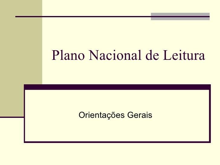 Plano Nacional de Leitura Orientações Gerais