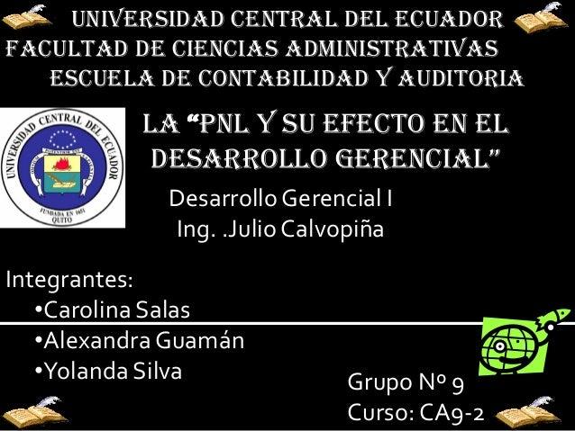 """UNIVERSIDAD CENTRAL DEL ECUADORFACULTAD DE CIENCIAS ADMINISTRATIVAS   ESCUELA DE CONTABILIDAD Y AUDITORIA           LA """"PN..."""