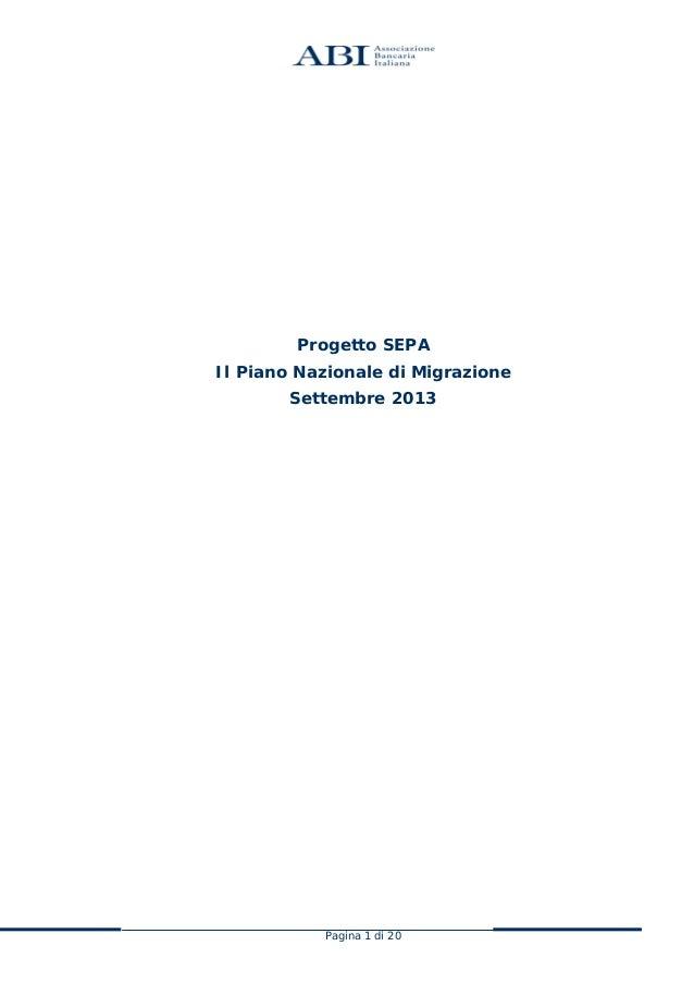 Progetto SEPA Il Piano Nazionale di Migrazione Settembre 2013  Pagina 1 di 20