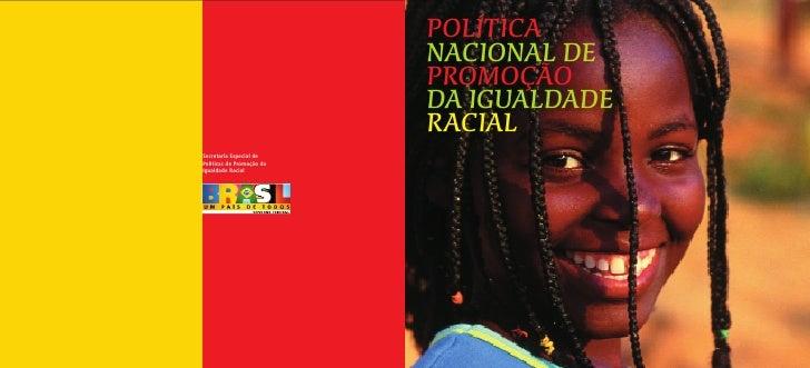 POLÍTICA                            NACIONAL DE                            PROMOÇÃO                            DA IGUALDAD...