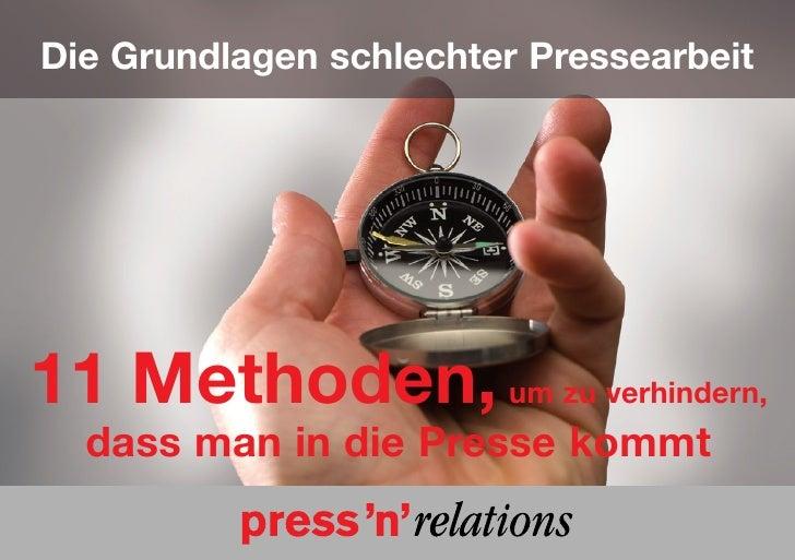 Die Grundlagen schlechter Pressearbeit11 Methoden, um zu verhindern,  dass man in die Presse kommt