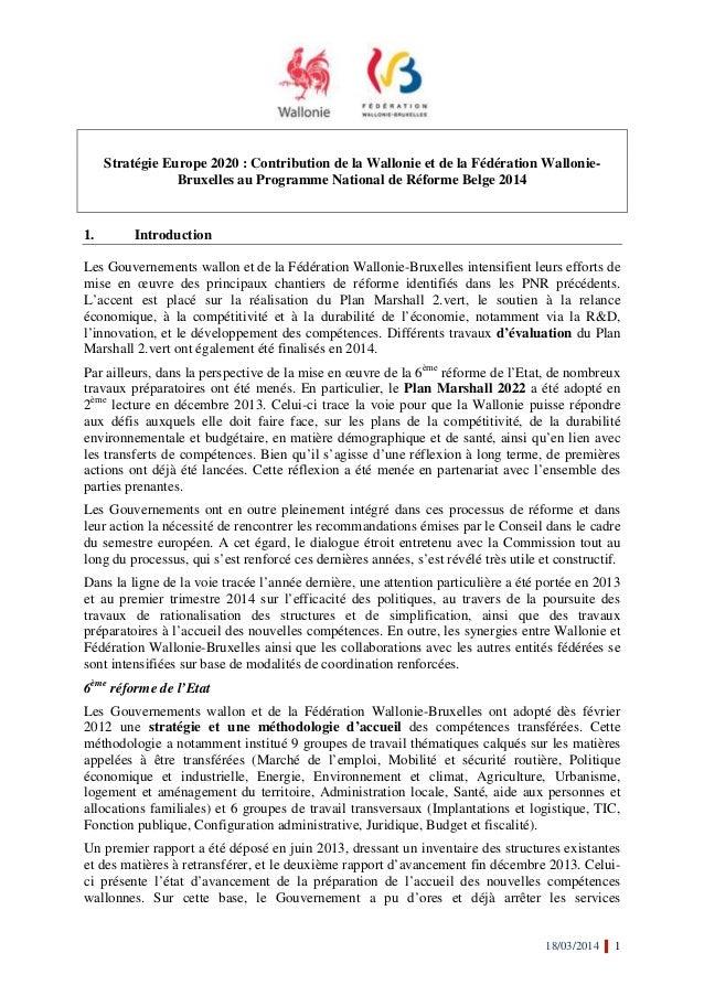 18/03/2014 1 Stratégie Europe 2020 : Contribution de la Wallonie et de la Fédération Wallonie- Bruxelles au Programme Nati...