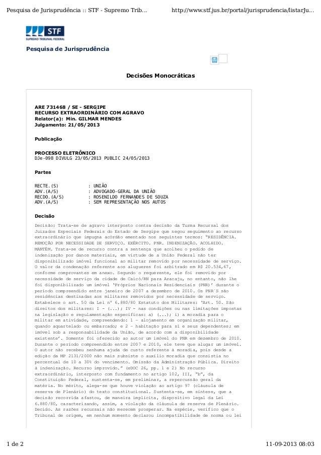 Pesquisa de Jurisprudência Decisões Monocráticas ARE 731468 / SE - SERGIPE RECURSO EXTRAORDINÁRIO COM AGRAVO Relator(a): M...