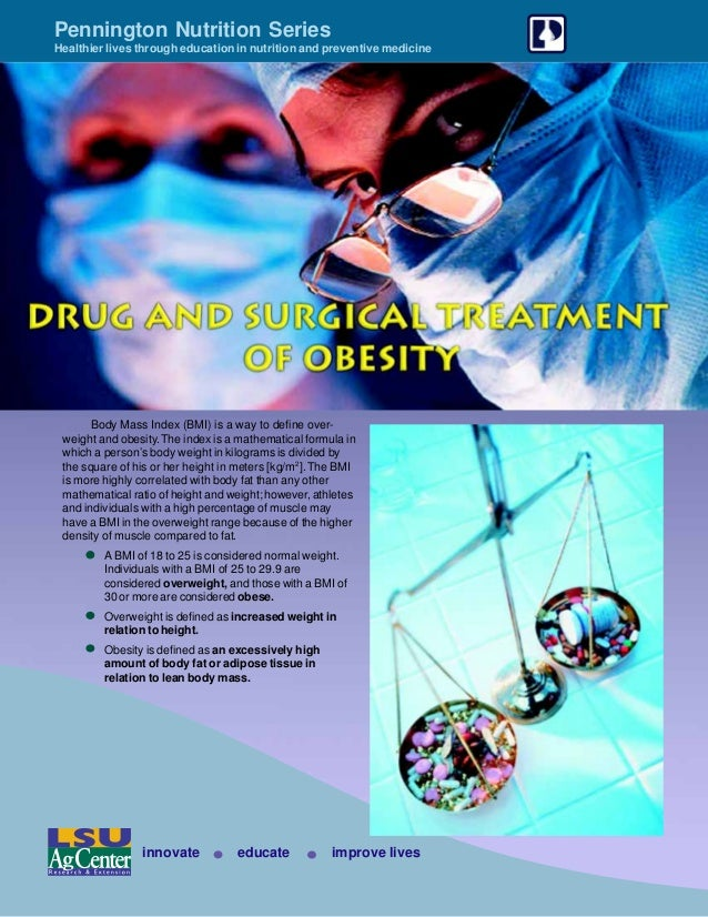 Drug and surgical treatment of obesity