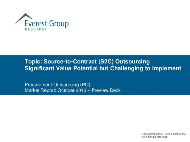 Topic: Source-to-Contract (S2C) Outsourcing – Significant Value Potential but Challenging to Implement Procurement Outsour...