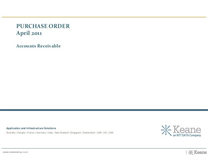 PURCHASE ORDER <br />April 2011<br />Accounts Receivable<br />Application and Infrastructure SolutionsAustralia | Canada |...