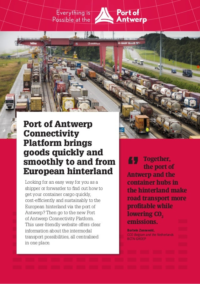 25'  20'  15'  10'  5'  0'  Port of Antwerp Connectivity Platform brings goods quickly and smoothly to and from European h...