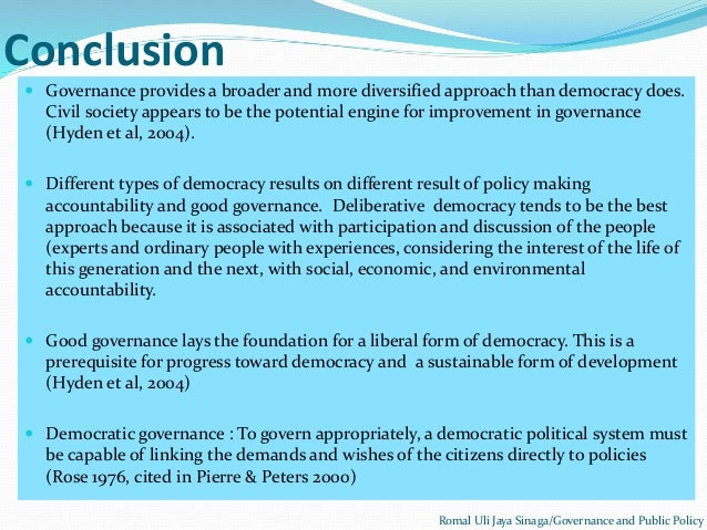 conclusion to democracy Ideas on how to write a good conclusion the clincher: concluding paragraphs are also very important they serve to make a logical ending to your discussion.