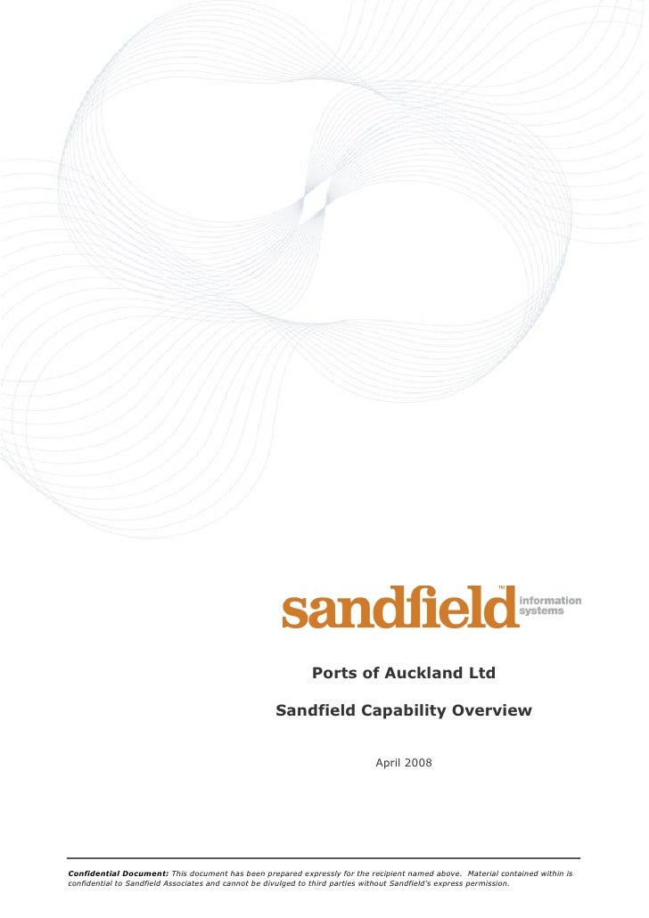 Ports of Auckland Ltd                                                    Sandfield Capability Overview                    ...