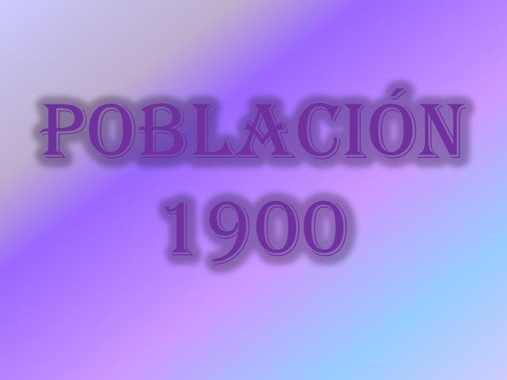 Población 1900<br />