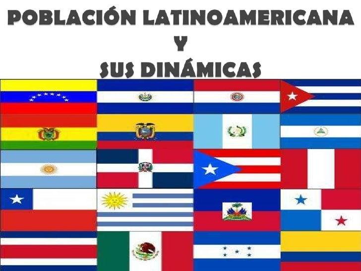 Población latinoamericana y sus dinámicas