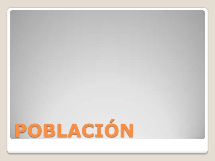 POBLACIÓN<br />
