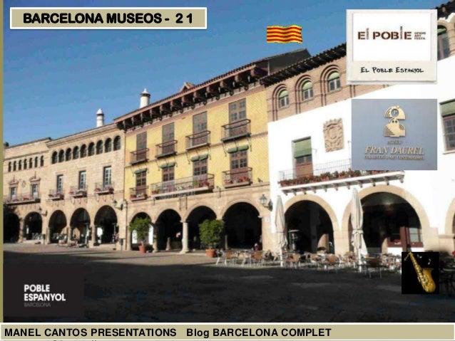 BARCELONA MUSEOS - 2 1  MANEL CANTOS PRESENTATIONS Blog BARCELONA COMPLET