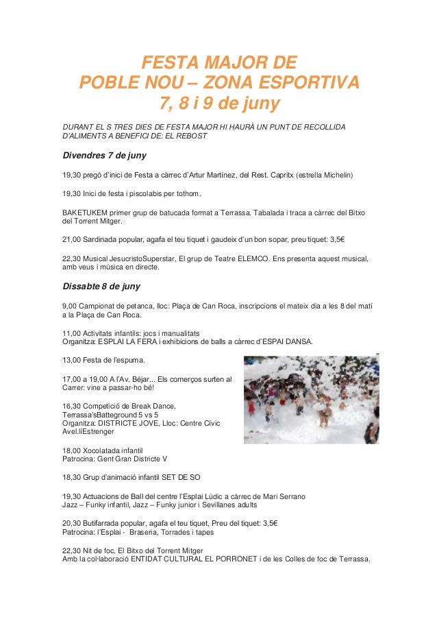 FESTA MAJOR DEPOBLE NOU – ZONA ESPORTIVA7, 8 i 9 de junyDURANT EL S TRES DIES DE FESTA MAJOR HI HAURÀ UN PUNT DE RECOLLIDA...