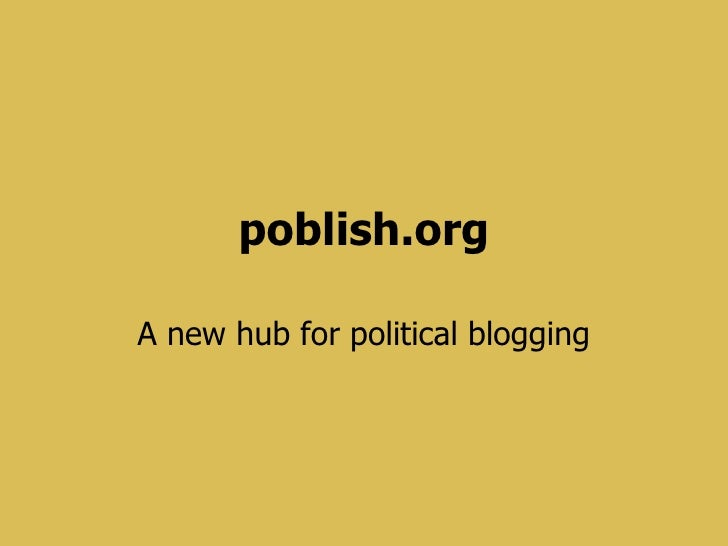 Introduction to Poblish: a new hub for political blogging
