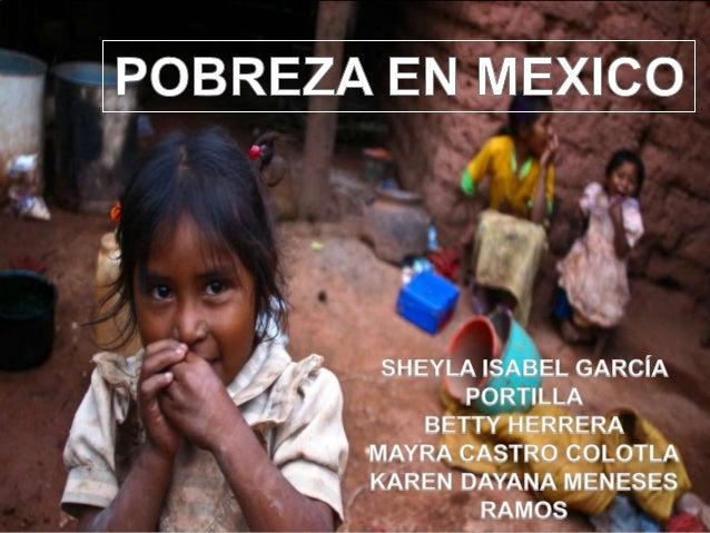  La pobreza como fenómeno multifactorial afecta de diferente forma a la población en México. Esta situación se ha convert...