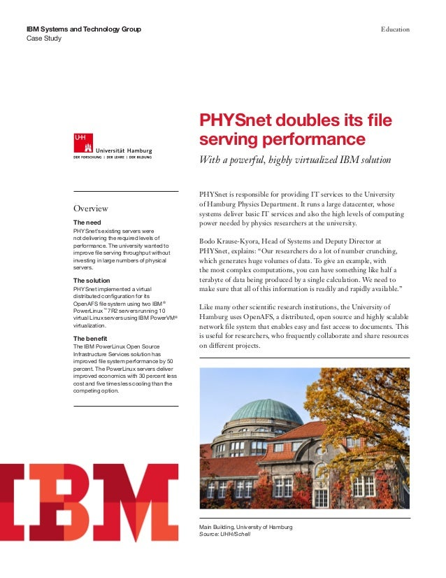 Case Study IBM Systems and Technology Group Education PHYSnet is responsible for providing IT services to the University o...
