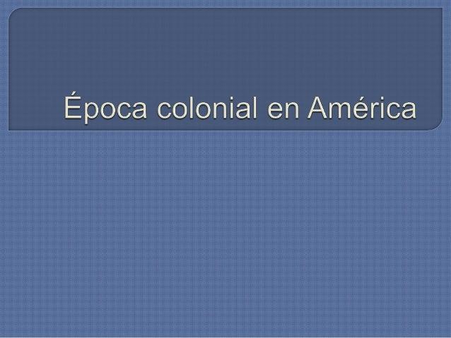 Poca colonial_en_am_rica
