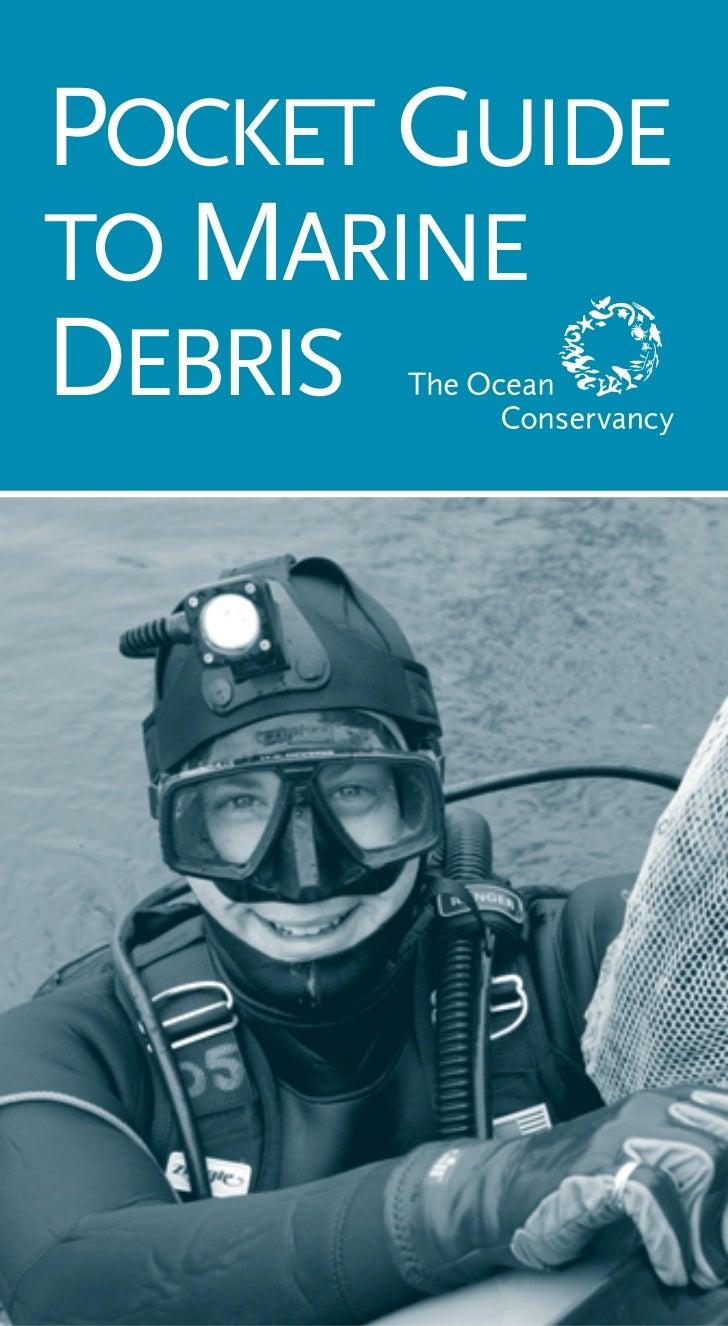 Pocket Guide To Marine Debris