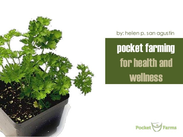 Pocket Farming for Health and Wellness